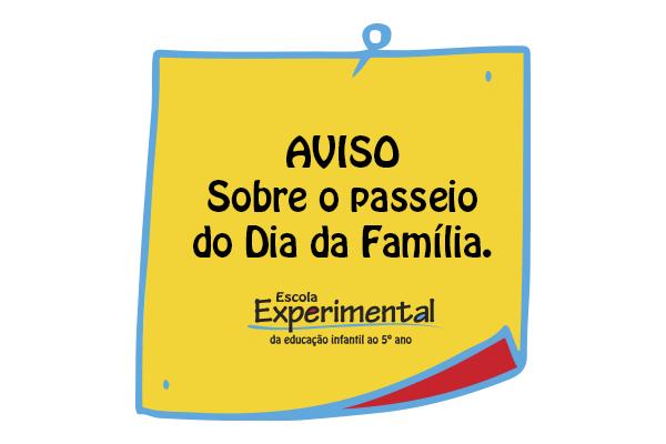 Aviso sobre passeio do dia da família