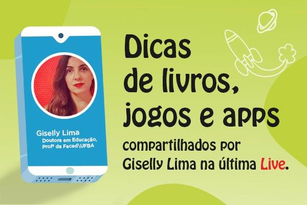 Dicas de livros, jogos e apps da LIVE no Instagram com Giselly