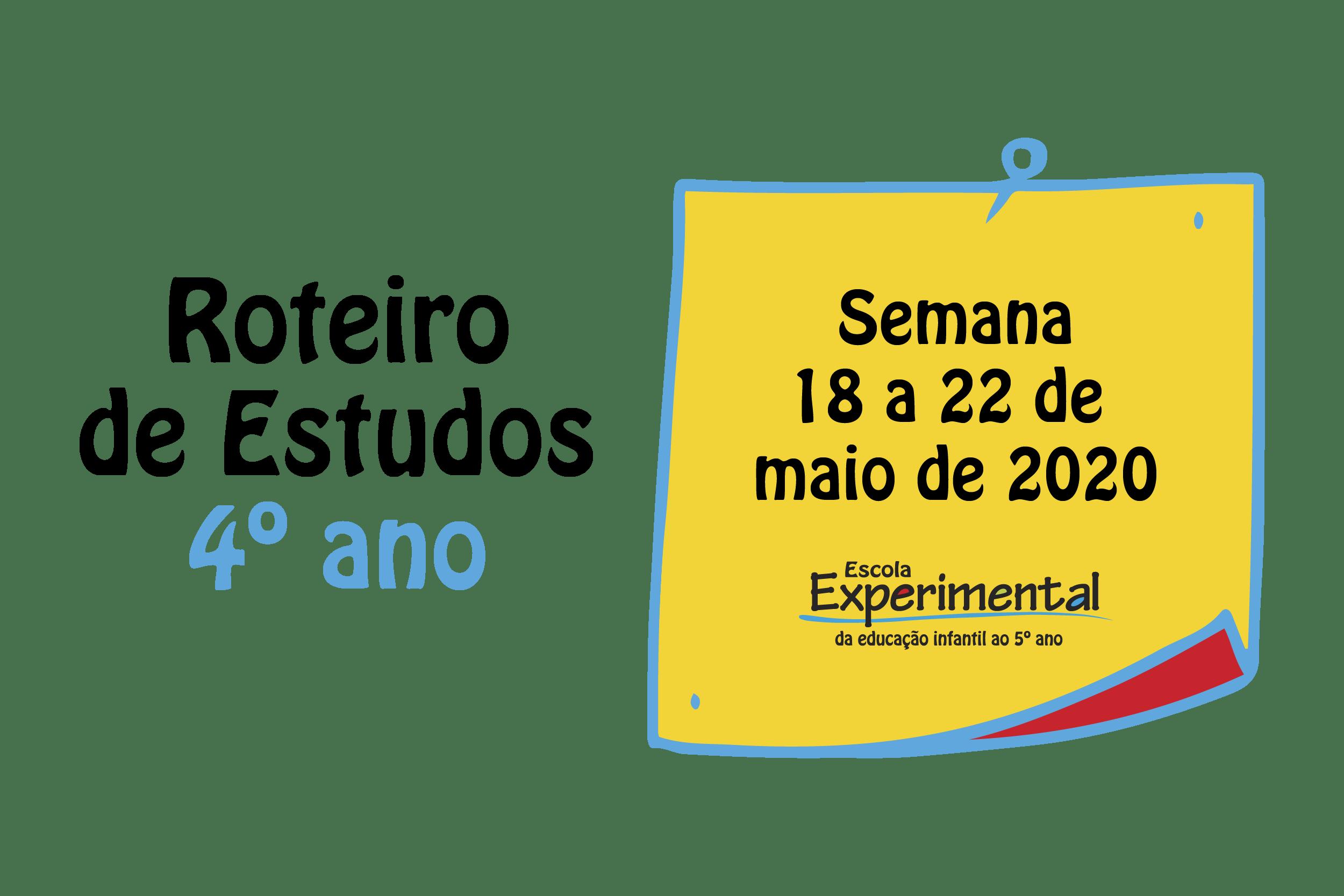 4º ANO – Roteiro de Estudos (18/05 a 22/05)