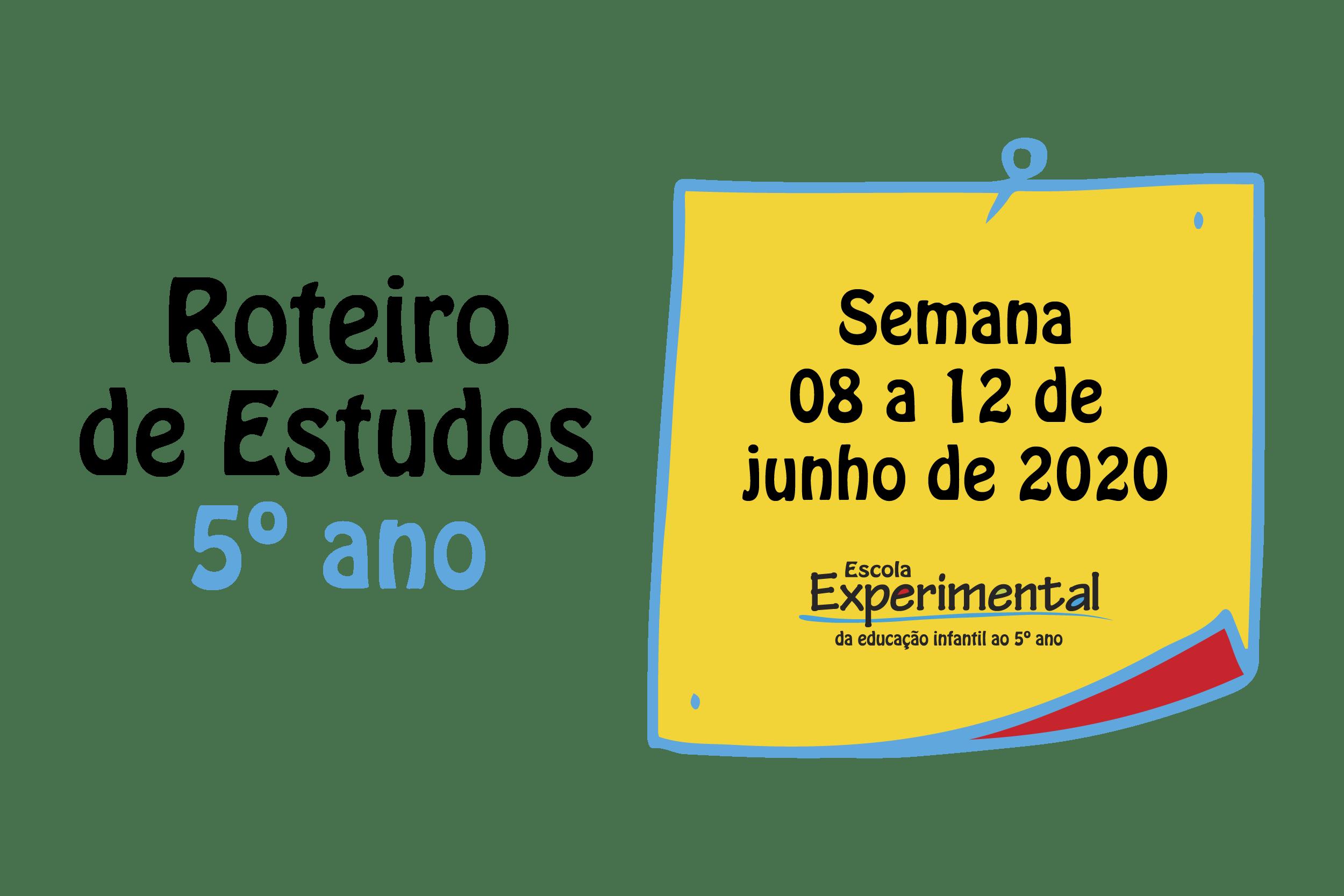 5º ano – Roteiro de Estudos (08/06 a 12/06)