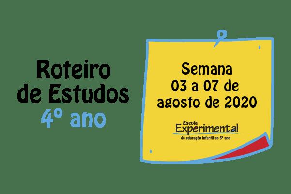 4º ano – Roteiro de Estudos de 03/08 a 07/08