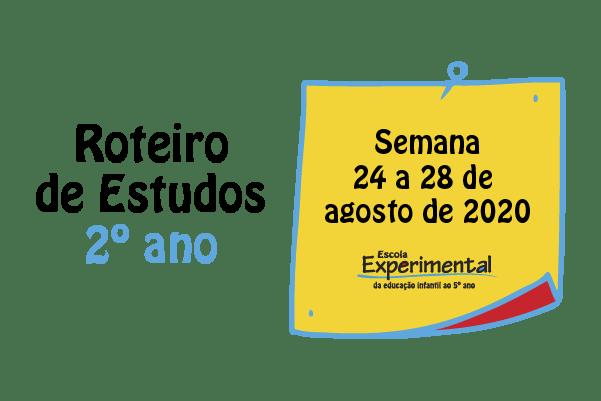 2º ano – Roteiro de Estudos de 24/08 a 28/08
