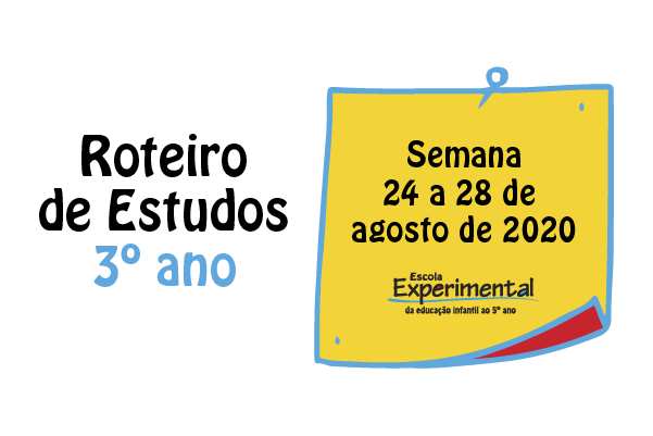 3º ano – Roteiro de Estudos de 24/08 a 28/08