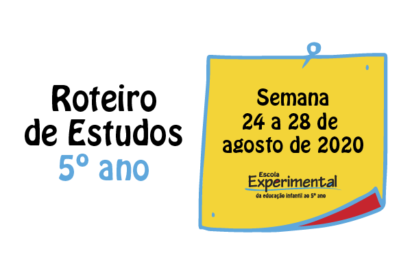 5º ano – Roteiro de Estudos de 24/08 a 28/08